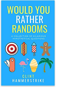 Would You Rather Randoms Books